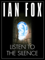 Listen to the Silence: a 10 minute short story