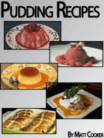 Easy Pudding Recipes To Impress Your Loved Ones (Step by Step Cookbook with Colorful Pictures)