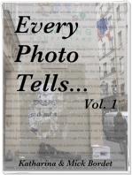 Every Photo Tells... Vol. 1