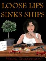Loose Lips Sinks Ships