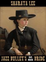 Jazz Bullet's Mail Order Bride