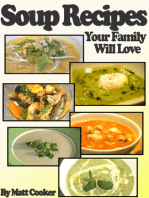 Easy Soup Recipes Your Family Will Love (Step By Step Guide with Colorful Pictures)