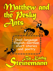 Matthew and the Pesky Ants: Dual-language English-German Short Stories and Poetry