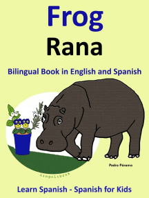 Learn Spanish: Spanish for Kids. Bilingual Book in English and Spanish: Frog - Rana.