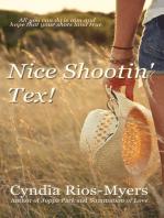 Nice Shootin' Tex!