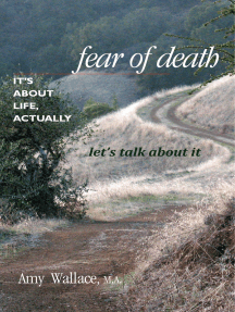 Fear of Death: It's About Life, Actually. Let's Talk About It