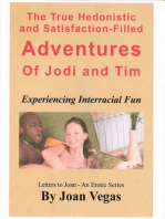 The Hedonistic Adventures of Jodi and Tim
