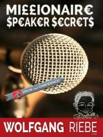 Millionaire Speaker Secrets