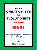 Why The Creationists And Evolutionists Are Both Right
