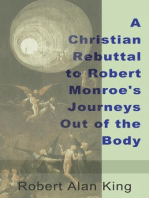 A Christian Rebuttal to Robert Monroe's Journeys Out of the Body