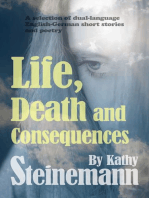 Life, Death and Consequences