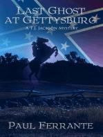 Last Ghost at Gettysburg