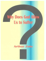 Why Does God Allow Us to Suffer?
