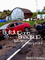 Buildup and Breakup (a Tale of Breaking Benjamin)