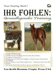 Ihr Fohlen: Grundlegendes Training