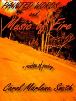 Painted Words and Music of Fire
