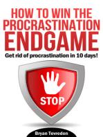 How To Win The Procrastination Endgame