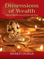 Dimensions of Wealth: Learn how to manifest effectively and transform your life