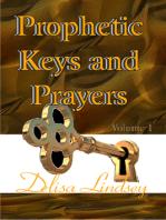 Prophetic Keys and Prayers
