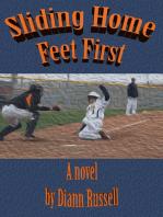 Sliding Home Feet First