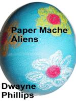 Paper Mache Aliens