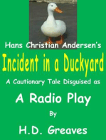 Incident in a Duckyard