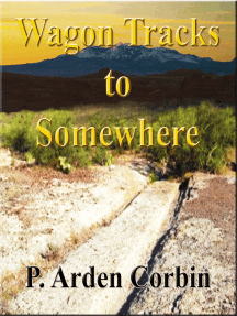 Wagon Tracks to Somewhere