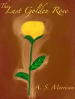 The Last Golden Rose