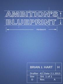 Ambition's Blueprint