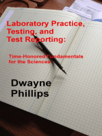 Laboratory Practice, Testing, and Reporting