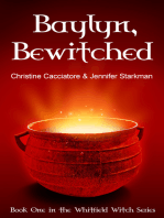 Baylyn, Bewitched