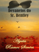 Devaneios do Senhor Bentley