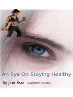 An Eye On Staying Healthy
