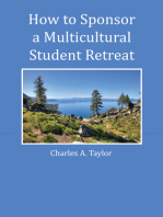 How to Sponsor a Multicultural Student Retreat