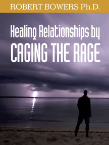 Healing Relationships by Caging the Rage