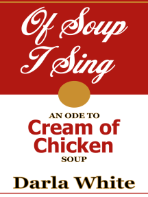 Of Soup I Sing