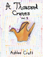 A Thousand Cranes, Volume 1