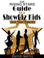 The Rising Stars Guide For Show Biz Kids And Their Parents