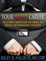 Your Queer Career: The Ultimate Guide for Lesbian, Gay, Bisexual, and Transgender Job Seekers