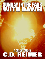 Sunday In The Park With Dawei (Short Story)