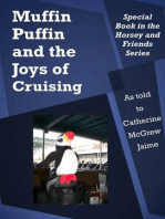 Muffin Puffin and the Joys of Cruising