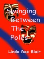 Swinging Between The Poles