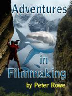 Adventures in Filmmaking