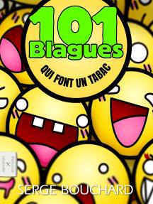 101 Blagues Qui Font Un Tabac