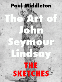 The Art of John Seymour Lindsay: The Sketches