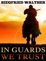 In Guards We Trust