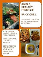Simple, Healthy, Fresh 2.0
