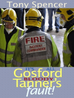 """It's All Gosford """"Bloody"""" Tanner's Fault!"""