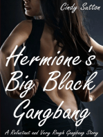 Hermione's Big Black Gangbang (A Reluctant and Very Rough Gangbang Story)