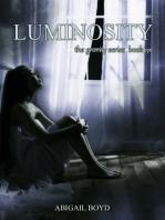 Luminosity (Gravity Series, #3)